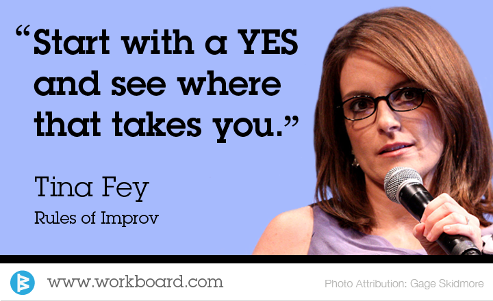 Inspired by Tina Fey's Rules of Improv and John Cremer's Vistage presentation
